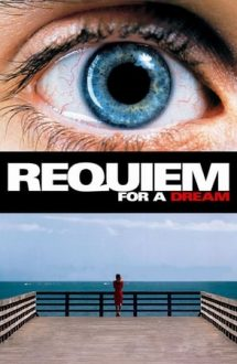 Requiem for a Dream – Requiem pentru un vis (2000)