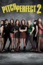 Pitch Perfect 2 – Tonul perfect 2 (2015)