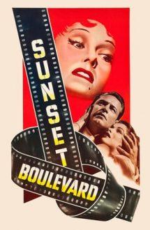 Sunset Boulevard – Bulevardul amurgului (1950)