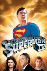 Superman 4: The Quest for Peace – Superman 4: Lupta pentru pace (1987)