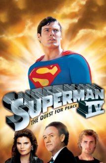 Superman 4: The Quest for Peace – Superman 4: Lupta pentru pace (1987)