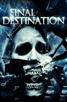 Final Destination 4 – Destinație finală 4 (2009)
