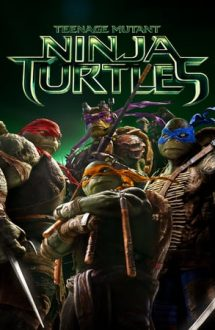 Teenage Mutant Ninja Turtles – Țestoasele Ninja (2014)