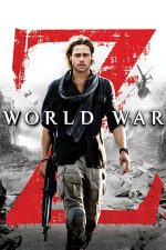 World War Z – Ziua Z: Apocalipsa (2013)