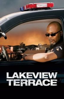 Lakeview Terrace – Mărul discordiei (2008)