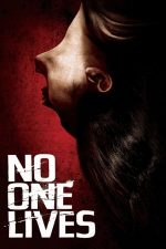 No One Lives – Nimeni nu scapă! (2012)