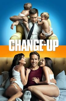 The Change-Up – Dacă aș fi… tu? (2011)