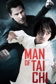 Man of Tai Chi – Ucigaș cu suflet pur (2013)