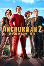 Anchorman 2: The Legend Continues – Un știrist legendar 2 (2013)