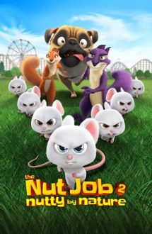 The Nut Job 2: Nutty by Nature – Goana după alune 2 (2017)