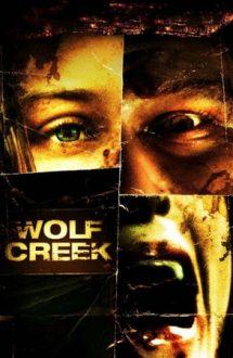 Wolf Creek – Traseul morții (2005)