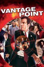 Vantage Point – Fiecare vede altceva (2008)