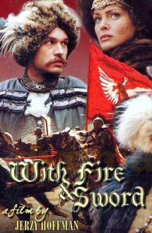 With Fire and Sword – Prin foc si sabie (1999)