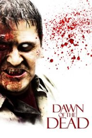 Dawn of the Dead – Dimineața morții (2004)