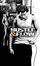 Hustle & Flow – Pe urmele unui idol (2005)