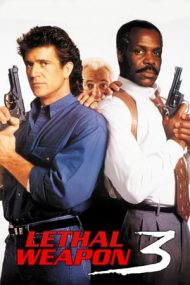 Lethal Weapon 3 – Armă mortală 3 (1992)