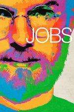 Jobs – Steve Jobs. Omul care a schimbat lumea (2013)