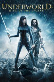 Underworld: Rise of the Lycans – Lumea de dincolo: Revolta Lycanilor (2009)