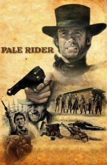 Pale Rider – Călărețul palid (1985)