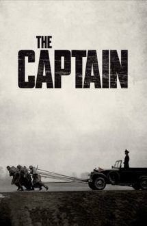 The Captain – Căpitanul (2017)