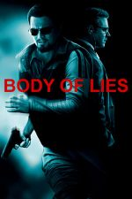 Body of Lies – Un ghem de minciuni (2008)