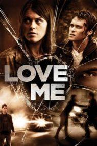 Love Me (2013)
