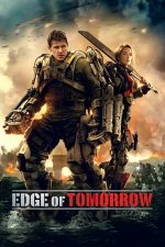 Edge of Tomorrow – Prizonier în timp (2014)