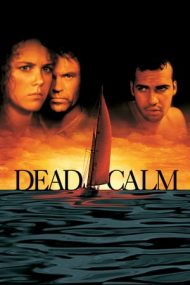 Dead Calm – Liniște apăsătoare (1989)