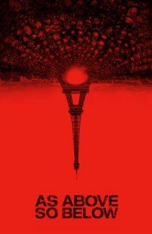 As Above, So Below – Precum în iad, așa și pe pământ (2014)