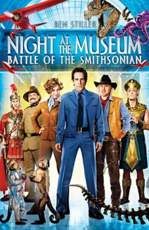 Night at the Museum: Battle of the Smithsonian – O noapte la muzeu 2 (2009)