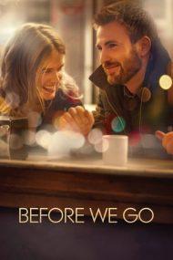 Before We Go – Înainte de plecare (2014)