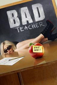 Bad Teacher – Profă rea, dar buuună (2011)