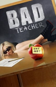 Bad Teacher – Profă rea, dar buuună (2011)