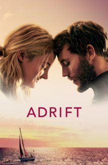 Adrift – Supravieţuind pe mare (2018)