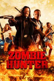 Zombie Hunter (2013)
