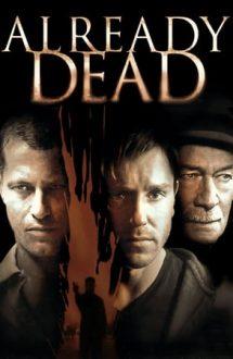 Already Dead – Deja mort (2007)