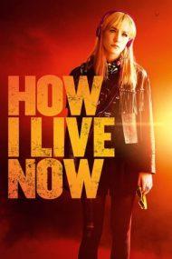 How I Live Now – Cum trăiesc acum (2013)
