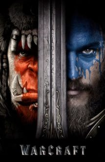 Warcraft: The Beginning – Warcraft: Începutul (2016)