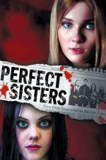 Perfect Sisters – Surori perfecte (2014)