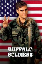 Buffalo Soldiers – Bișnițari în uniformă (2001)