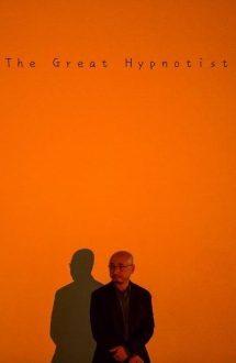 The Great Hypnotist – Marele hipnotizator (2014)