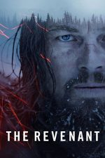 The Revenant – Legenda lui Hugh Glass (2015)
