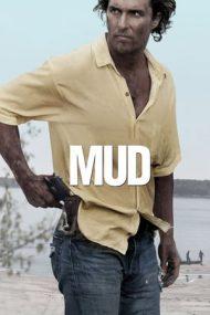Mud – Evadatul (2012)