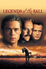 Legends of the Fall – Legendele toamnei (1994)