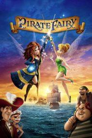 The Pirate Fairy – Clopoțica și Zâna Pirat (2014)