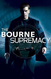 The Bourne Supremacy – Supremația lui Bourne (2004)