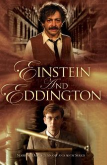 Einstein and Eddington – Einstein și Eddington (2008)