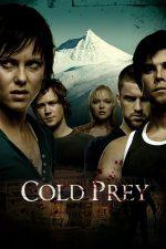 Cold Prey / Fritt Vilt – Pradă ușoară (2006)