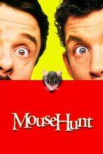 Mousehunt – Vânătoarea de șoareci (1997)