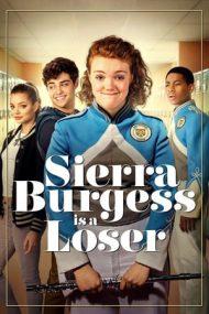Sierra Burgess Is a Loser – Sierra Burgess e o fraieră (2018)